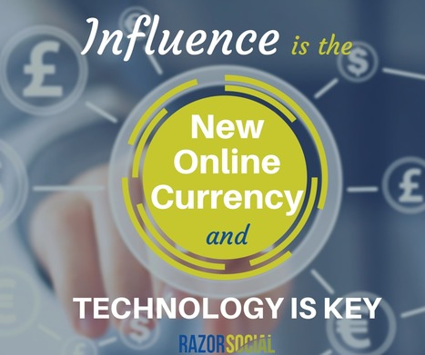 Influence is the New Online Currency, Check Out Why | Razorsocial | Scoop.it