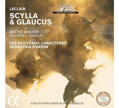 DE CHARYBE EN «SCYLLA & GLAUCUS»… Alpha 960 | Alpha Classics | Scoop.it