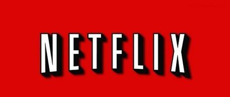 Netflix un peu plus près d'une arrivée en France | Aw3some Pr0ducts | Scoop.it