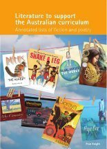 Literature to support the Australian curriculum: annotated lists of ...   Literature and Literacy in the Primary+ Classroom   Scoop.it