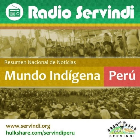 Un nuevo resumen nacional de noticias: Mundo Indígena Perú | La Mula | Kiosque du monde : Amériques | Scoop.it