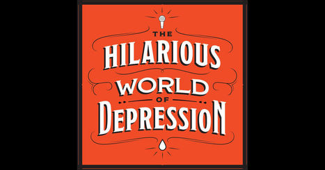 The Hilarious World of Depression by American Public Media on iTunes | Adolescent Development | Scoop.it