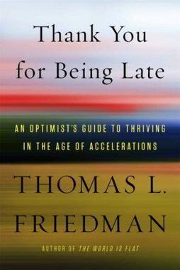 Thank You For Being Late | Summary, Review | Thomas Friedman | Non Fiction Book Reviews | Scoop.it
