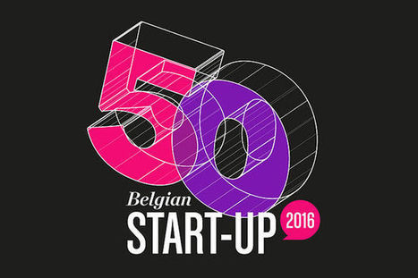 Top 50 des start-up belges : démarrage de la saison 2 ! | InfoPME | Scoop.it