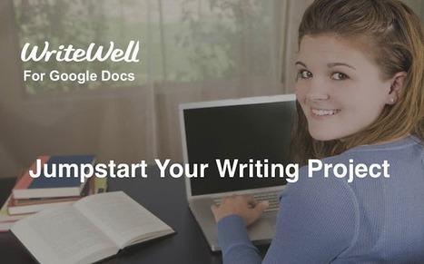 WriteWell for Google Docs: Classroom Tips & Strategies - EdTechTeacher | ICT Resources | Scoop.it