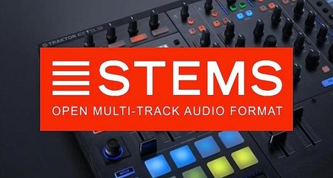 NI Launches Big Push On Its Stems DJ Music Format | DJing | Scoop.it