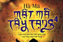 Mật mã Tây Tạng - Quyển 4 - Hà Mã | valenkira | Scoop.it