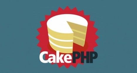 Top Reasons to Use CakePHP | Web Development and Marketing - IT Education | Scoop.it