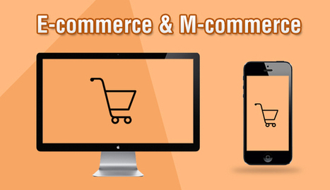 The Revolutionary Future Of E-Commerce And M-Commerce In The Next Five Years | Ecommerce | Scoop.it