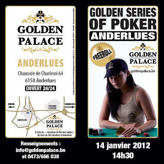 Stefal Poker Blog: Golden Series Of Poker à Anderlues | GOLDEN TEAM | Scoop.it