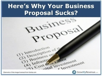 5 Reasons Why Your Business Proposal Sucks - Business 2 Community | Business Proposals | Scoop.it