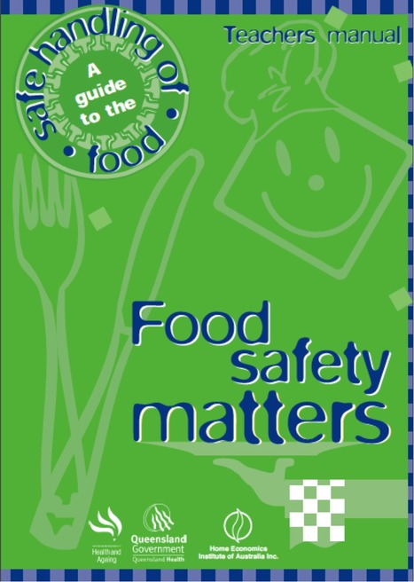 Food Safety Matters: Teachers Manual | Food Technologies: Preparation & Safety | Scoop.it