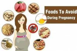 Foods to Avoid on Diet for Pregnant Women | Women Healthy | Scoop.it