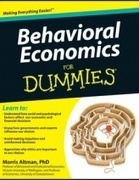 Behavioral Economics For Dummies | Bounded Rationality and Beyond | Scoop.it