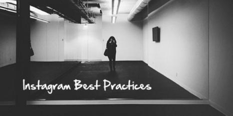 Instagram Best Practices for Brands - HootSuite Social Media Mgmt | Communicatie, Storytelling & Content | Scoop.it