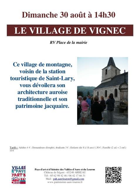 Visite de Vignec le 30 août - Pays d'Art et d'Histoire des vallées d'Aure et du Louron | Vallée d'Aure - Pyrénées | Scoop.it