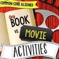 Any Book & Movie Comparison Reader's Notebook Activities CCSS RL.7 | Common Core Resources for ELA Teachers | Scoop.it