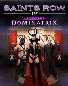 Jeux video: Enter the Dominatrix - Le DLC de Saints Row IV dont tout le monde parle est DISPONIBLE !! | cotentin-webradio jeux video (XBOX360,PS3,WII U,PSP,PC) | Scoop.it