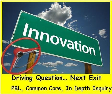 PBL Series: Driving Questions: Students Uncovering Content... Gateway To The Common Core Inquiry | Driving Questions | Scoop.it