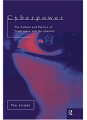 Cyberpower: An Introduction to the Politics of Cyberspace – Tim Jordan download, read, buy online | e-Books | sociology of the Web | Scoop.it