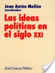 Las ideas políticas en el siglo XXI | Historia de las Ideas Políticas | Scoop.it