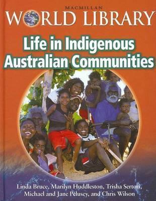 Life in Indigenous Australian Communities | Traditional Aboriginal law and democratic practices in Australia before 1788 | Scoop.it