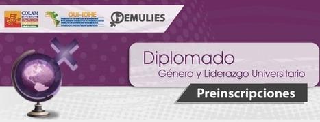 Diplomado en Género y Liderazgo Universitario | Genera Igualdad | Scoop.it