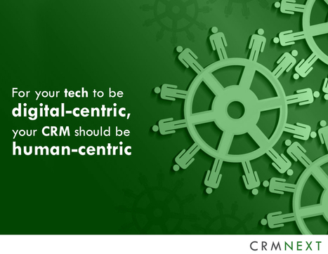 Digital CRM Solutions: For Your Tech to Be Digital-Centric, Your CRM Should Be Human-Centric | Designing  service | Scoop.it