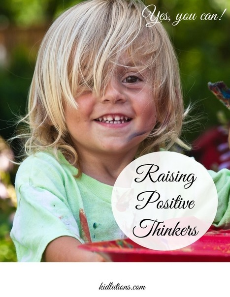"""""""Spin-Doctor Parenting"""": Raising Positive Thinkers 
