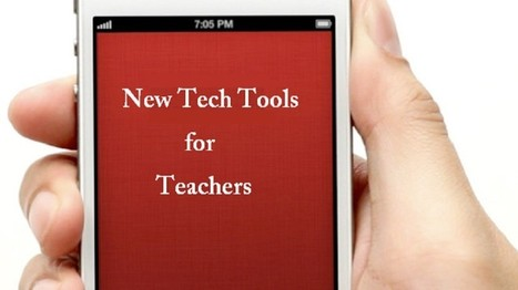 5 New Tech Tools That Teachers Must Explore - EdTechReview™ (ETR) | EdTechReview | Scoop.it