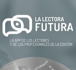 'La lectora futura', un nuevo punto de encuentro para el mundo del libro - Dosdoce.com | Educacion, ecologia y TIC | Scoop.it