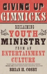 Giving up Gimmicks (and reclaiming Youth Ministry) | interlinc | Scoop.it