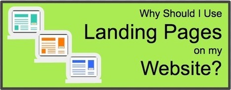 Why Should I Use Landing Pages on My Website? | Digital-News on Scoop.it today | Scoop.it
