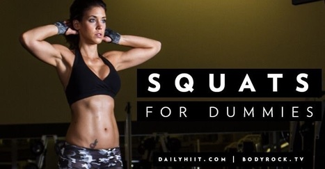 Squats for Dummies 101 | SELF HEALTH | Scoop.it