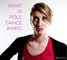 Cos'è la pole dance? Raccontacelo tu #WIPD | Pole Dance Italy | Scoop.it