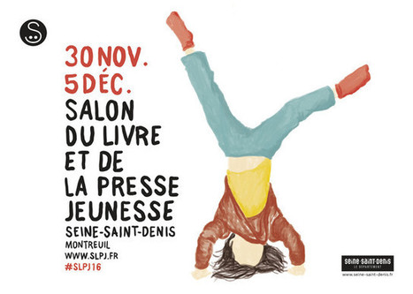 """Le Salon du livre jeunesse de Montreuil 2016 """"sens dessus dessous"""", ouvre ses portes mercredi   sciences de l'éducation   Scoop.it"""