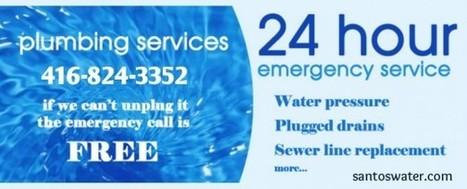 Emergency Plumber Toronto - Santos Water Service & Drain Cleaning | Toronto Plumbing Repair | Scoop.it