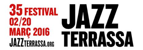 Arrenca el 35 Festival Jazz Terrassa! | JazzTerrassa | Noticies-Camps de Cotó | Scoop.it