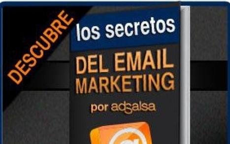Los secretos del Email Marketing al descubierto - Asturi.as   Marketing en la Red Social   Scoop.it