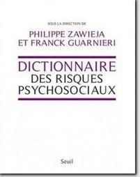 Le Dictionnaire des risques psychosociaux lauréat du prix RH 2015 | Actualités ESSCA | Scoop.it