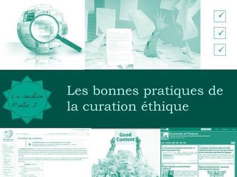 Ethique et bonnes pratiques de la curation | Web information Specialist | Scoop.it