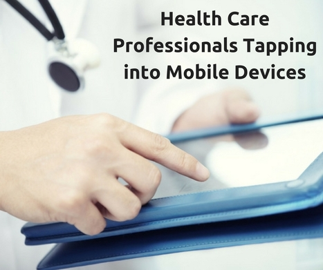 Health Care Professionals Tapping into Mobile Devices | IT Support and Hardware for Clinics | Scoop.it
