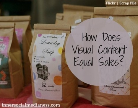How Does Visual Content Equal Sales? | MarketingHits | Scoop.it