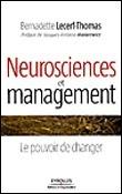 Neurosciences et management  - Bernadette Lecerf-Thomas | Bibliographie | Scoop.it