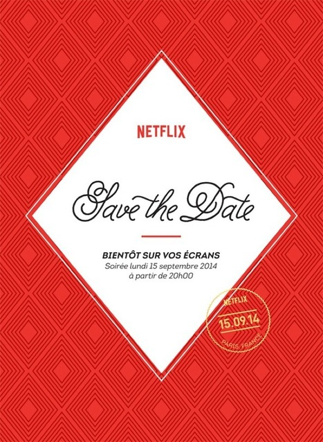 Victoire ! Netflix débarque en France le 15 Septembre ! | Le marché de la vidéo en ligne | Scoop.it