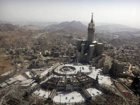 Redevelopment of Mecca: Bulldozers bear down on site of Mohamed's birth | High school success | Scoop.it