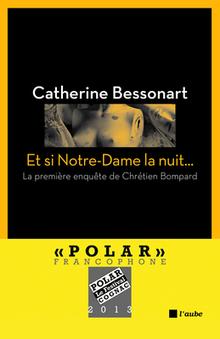 Et si Notre-Dame la nuit... | Des idées de livres | Scoop.it