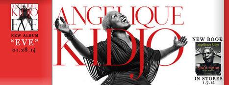 Angélique Kidjo, un livre et un CD pour 2014 | Afromuse | Scoop.it