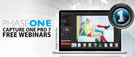 Free Capture One Pro 7 Webinars Announced | Capture One Post Processing | Scoop.it