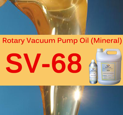 Double Distilled Organic Rotary Vacuum Pump Oil: SV-68   Supervac Industries   Scoop.it